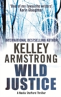 Wild Justice : Book 3 in the Nadia Stafford Series - Book