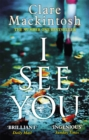 I See You : The addictive Number One Sunday Times Bestseller - Book