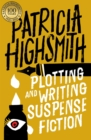Plotting and Writing Suspense Fiction - eBook