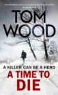 A Time to Die - eBook