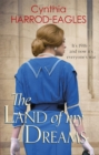 The Land of My Dreams : War at Home, 1916 - Book