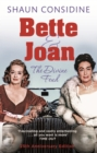 Bette And Joan: The Divine Feud - eBook