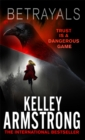 Betrayals : Book 4 of the Cainsville Series - Book