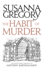 The Habit of Murder : The Twenty Third Chronicle of Matthew Bartholomew - eBook