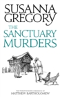 The Sanctuary Murders : The Twenty Fourth Chronicle of Matthew Bartholomew - eBook