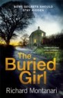 The Buried Girl : The most chilling psychological thriller you'll read all year