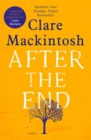 After the End : The powerful, life-affirming novel from the Sunday Times Number One bestselling author - Book