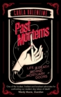 Past Mortems : Life and death behind mortuary doors - Book
