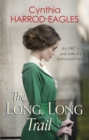 The Long, Long Trail : War at Home, 1917 - eBook