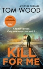 Kill For Me - Book