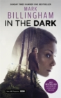 In The Dark : TV Tie In - Book