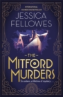 The Mitford Murders : Curl up with the must-read mystery this Christmas - Book