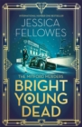 Bright Young Dead : Pamela Mitford and the treasure hunt killing - Book