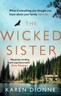 The Wicked Sister : The gripping thriller with a killer twist - eBook