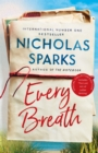 Every Breath : A captivating story of enduring love from the author of The Notebook - Book