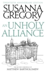 An Unholy Alliance : The Second Chronicle of Matthew Bartholomew - Book