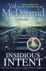 Insidious Intent : (Tony Hill and Carol Jordan, Book 10) - Book