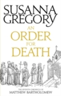 An Order For Death : The Seventh Matthew Bartholomew Chronicle - Book