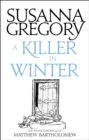 A Killer In Winter : The Ninth Matthew Bartholomew Chronicle - Book