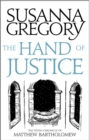 The Hand Of Justice : The Tenth Chronicle of Matthew Bartholomew - Book