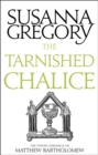 The Tarnished Chalice : The Twelfth Chronicle of Matthew Bartholomew - Book