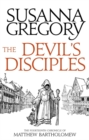 The Devil's Disciples : The Fourteenth Chronicle of Matthew Bartholomew - Book