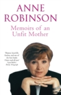 Memoirs Of An Unfit Mother - eBook
