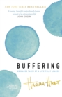 Buffering : Unshared Tales of a Life Fully Loaded - Book