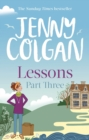 Lessons: Part 3 : The third and final part of Lessons' ebook serialisation (Maggie Adair) - eBook