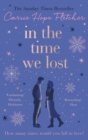 In the Time We Lost : The Most Spellbinding Love Story You'll Read This Year - eBook