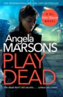Play Dead : A gripping serial killer thriller - Book