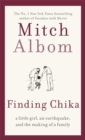 Finding Chika : A Little Girl, an Earthquake, and the Making of a Family - Book