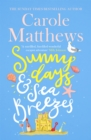 Sunny Days and Sea Breezes : The PERFECT feel-good, escapist read from the Sunday Times bestseller - Book