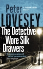 The Detective Wore Silk Drawers : The Second Sergeant Cribb Mystery - Book