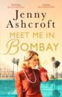 Meet Me in Bombay : All he needs is to find her. First, he must remember who she is. - eBook