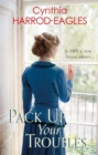 Pack Up Your Troubles : War at Home, 1919 - Book