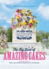 The Great British Bake Off: The Big Book of Amazing Cakes - eBook