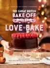 The Great British Bake Off: Love to Bake - eBook