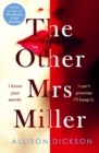The Other Mrs Miller : Gripping, Twisty, Unpredictable - The Must Read Thriller Of 2019 - Book