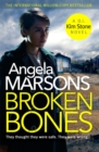 Broken Bones : A gripping serial killer thriller - Book
