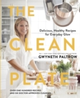 The Clean Plate : Delicious, Healthy Recipes for Everyday Glow - Book