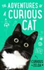 The Adventures of a Curious Cat : wit and wisdom from Curious Zelda, purrfect for cats and their humans - eBook