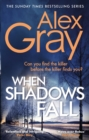When Shadows Fall : Have you discovered this million-copy bestselling crime series? - eBook