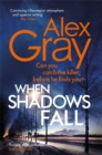 When Shadows Fall : Have you discovered this million-copy bestselling crime series? - Book