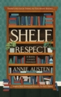 Shelf Respect : A Book Lovers' Guide to Curating Book Shelves at Home - Book