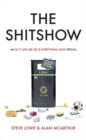 The Shitshow : An 'Is It Just Me Or Is Everything Shit?' Special - Book