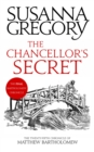 The Chancellor's Secret : The Twenty-Fifth Chronicle of Matthew Bartholomew - Book