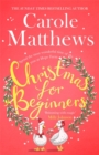 Christmas for Beginners : Fall in love with the ultimate festive read from the Sunday Times bestseller - Book