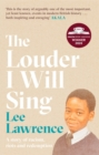 The Louder I Will Sing - Book
