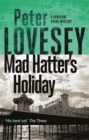 Mad Hatter's Holiday : The Fourth Sergeant Cribb Mystery - Book